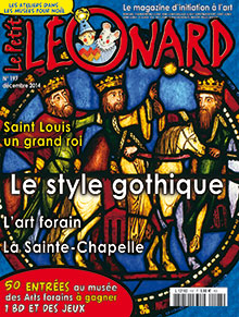 Saint Louis - L'art gothique - La Sainte-Chapelle - Les arts forains